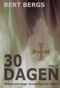 Bert Bergs - 30 dagen