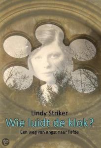 Lindy Striker - Wie luidt de klok