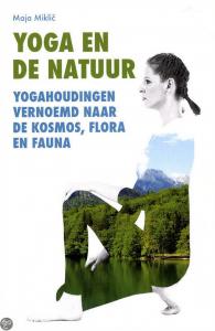 Maja Maklic - Yoga en de natuur